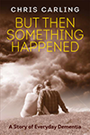 But Something Happened - Chris Carling
